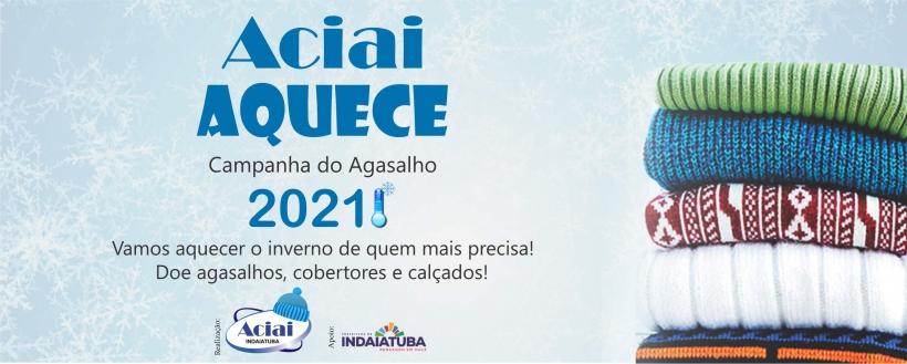 AQUECE ACIAI - CAMPANHA DO AGASALHO 2021